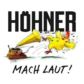 Cover Höhner Mach Laut