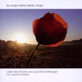 Cover Joachim Goerke So singe meine Seele, singe!