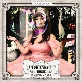 Cover La Fortenbacher & die Carolinger Kamionka
