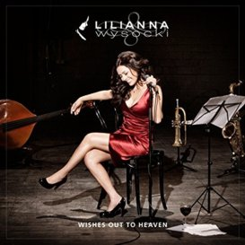 Cover Lilianna Wishes Out To Heaven