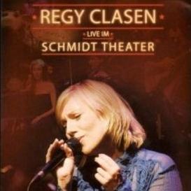 Cover Regy Clasen Live im Schmidt Theater
