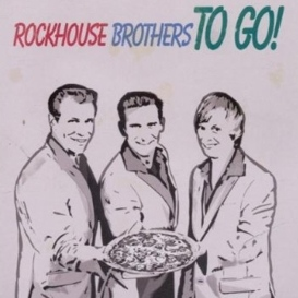 Cover Rockhouse Brothers To Go