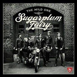 Cover Sugarplum Fairy The Wild One