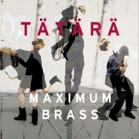 Cover Tätärä Maximum Brass