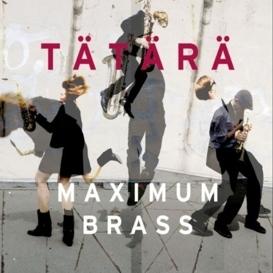 Cover Tätärä Maximum Brass