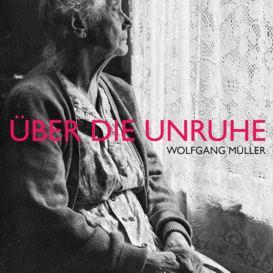 Cover Wolfgang Müller Über die Unruhe