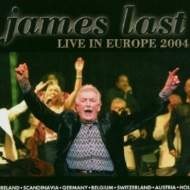 Cover James Last Live in Europe 2004