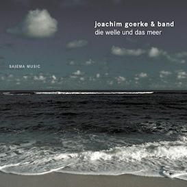 Cover Joachim Goerke und Band Die Welle und das Meer