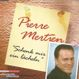 Cover Pierre Mertien Schenk mir ein Lächeln