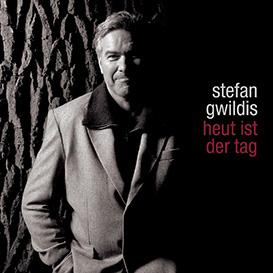 Cover Stefan Gwildis Heut ist der Tag