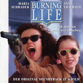 Cover Burning Life Soundtrack