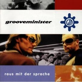 Cover Grooveminister Raus mit der Sprache