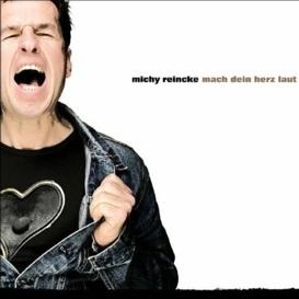 Cover Michy Reincke Mach dein Herz laut