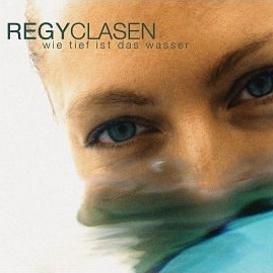 Cover Regy Clasen Wie tief ist das Wasser