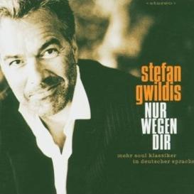 cover Stefan Gwildis Nur wegen Dir