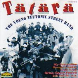 Cover Tätärä The young teutonic Street Band